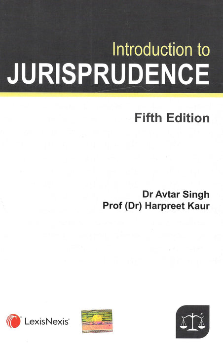 Introduction to Jurisprudence by Dr. Avtar Singh