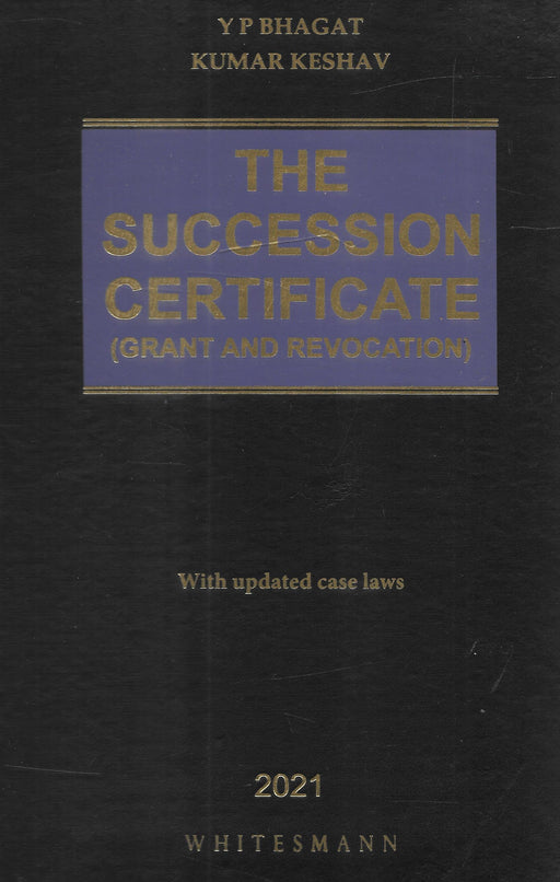 The Succession Certificate (Grant and Revocation)