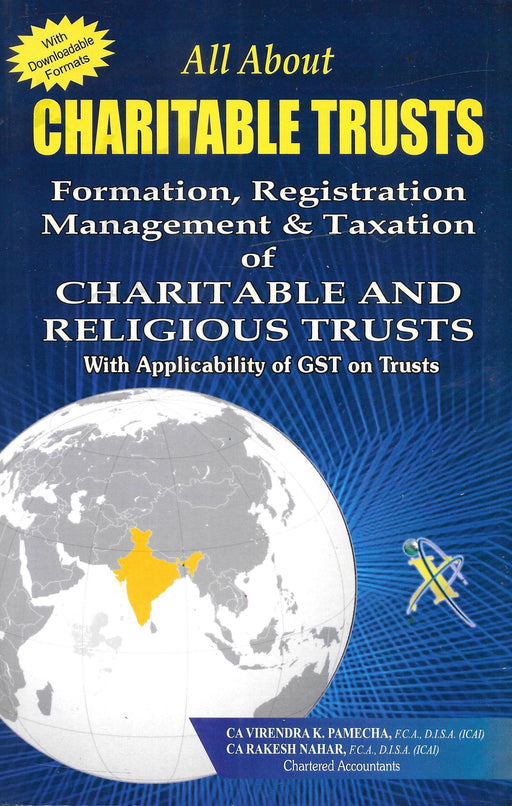 All About Charitable Trusts – Formation, Registration, Management & Taxation of CHARITABLE & RELIGIOUS TRUSTS