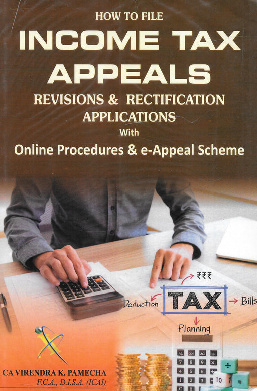 How to File Income Tax Appeals Revisions and Rectification Applications
