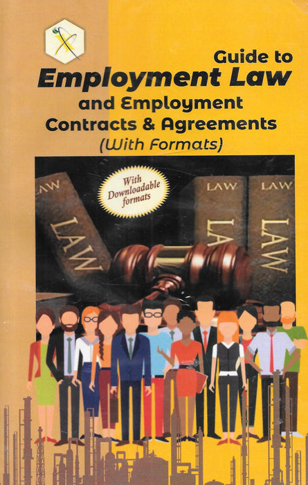 Guide to Employment Law and Employment Contracts and Agreements