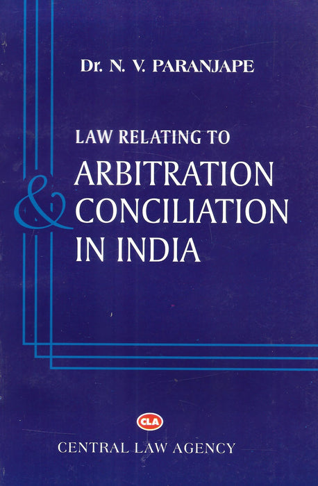 Law Relating To Arbitration Conciliation In India