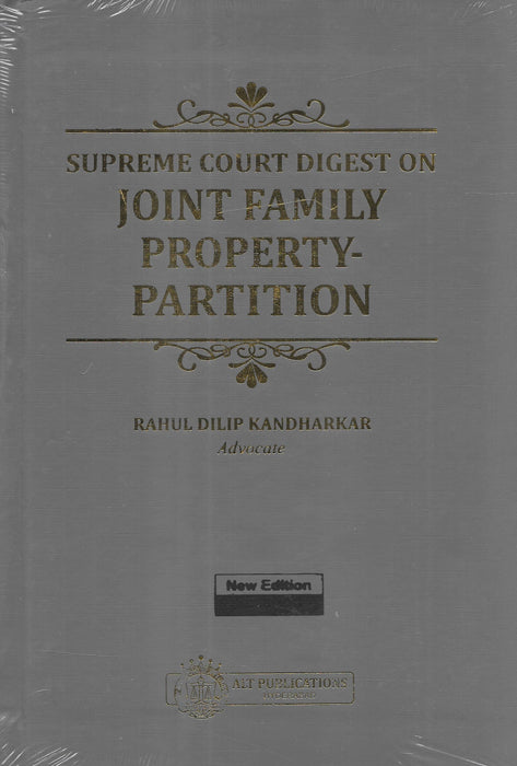 Supreme Court Digest On Joint Family Property Partition