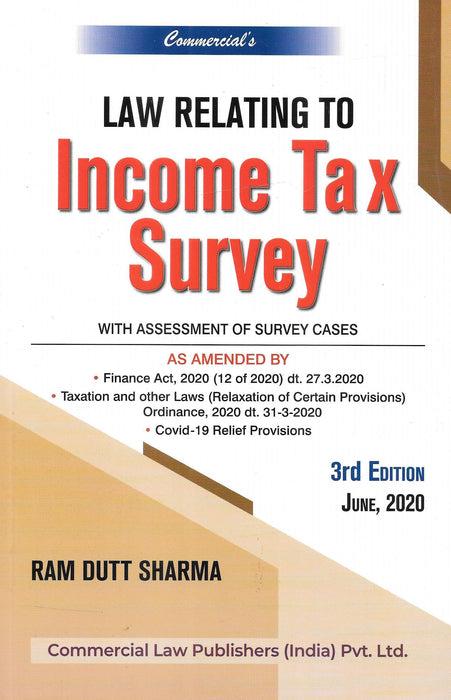 Law relating to Income Tax Survey with assessment of Survey Cases