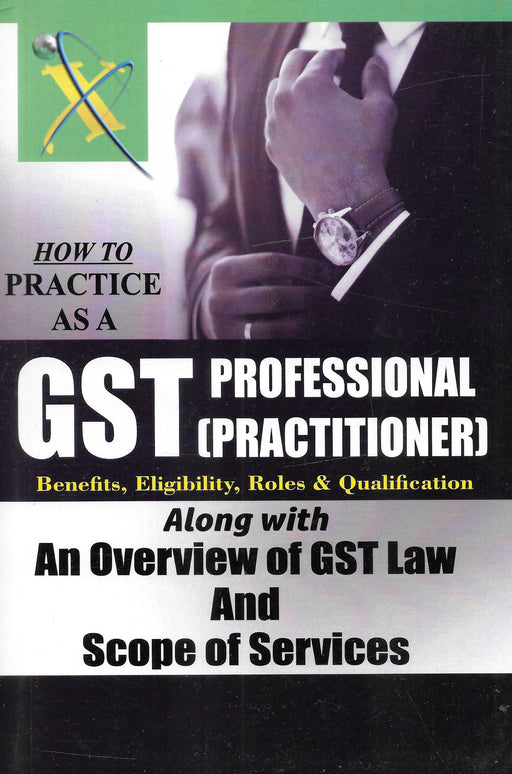 How to Practice as a GST Professionals