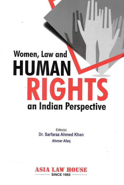 Woman, Law And Human Rights - An Indian Perspective