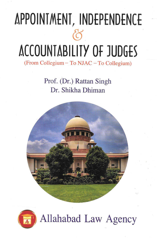 Appointment, Independence & Accountability Of Judges