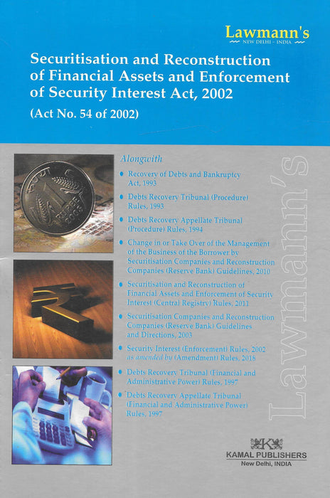Securitisation and Reconstruction of Financiall Assets and Enforcement of Security Interest Act, 2002