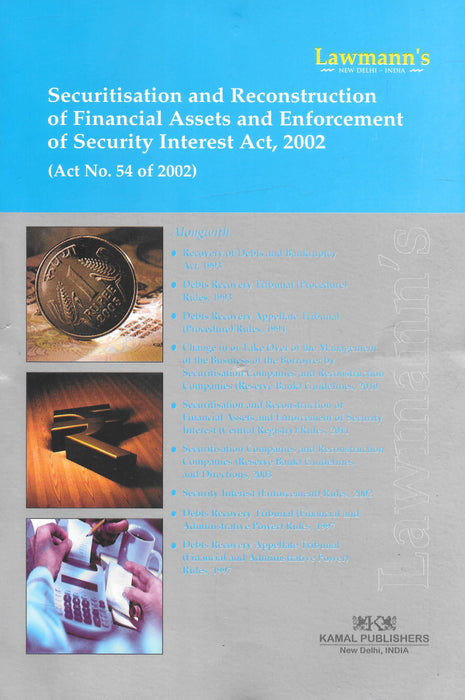 Securitisation and Reconstruction of Financial Assets an Enforcement of Security Interest Act, 2002