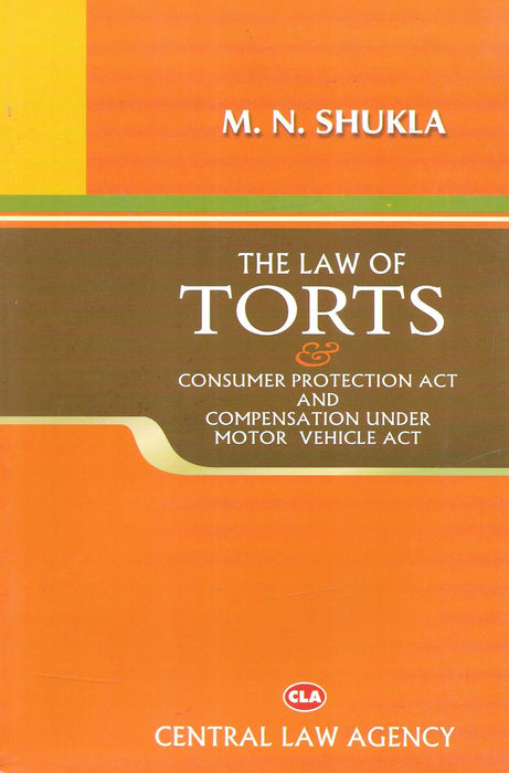 The Law of Torts Consumer Protection Act And Compensation Under Motor Vehicle Act