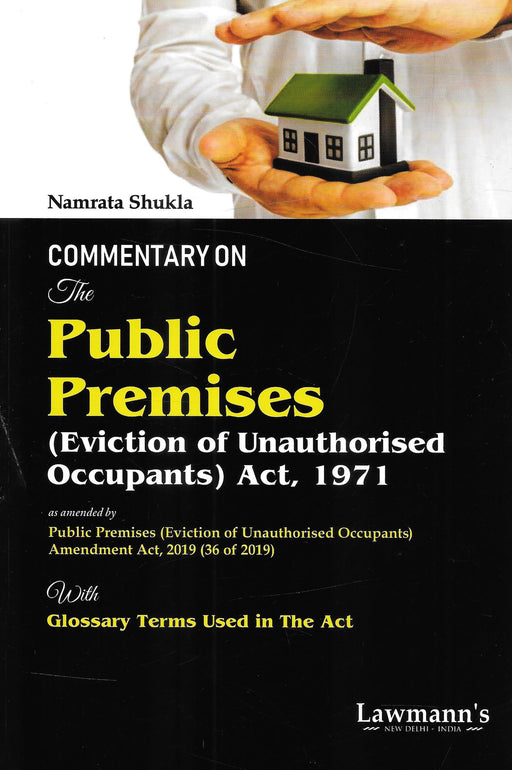 Commentary on The Public Premises (Eviction of Unauthorised Occupants) Act 1971
