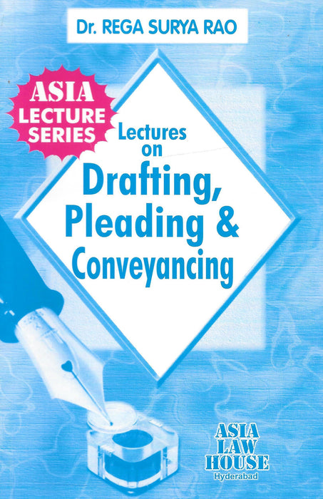 Lectures on Drafting,Pleading & Conveyancing