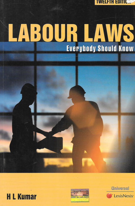 Labour Laws - Everybody Should Know