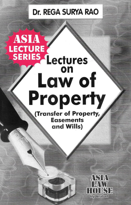 Lectures On Law Of Property ( Transfer OF Property Easements And Wills)