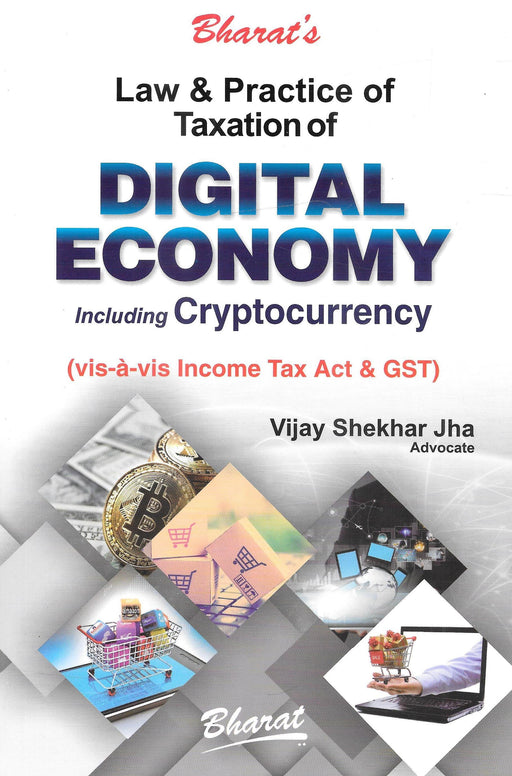Bharat's Law & Practice of Taxation of Digital Economy & Cryptocurrency