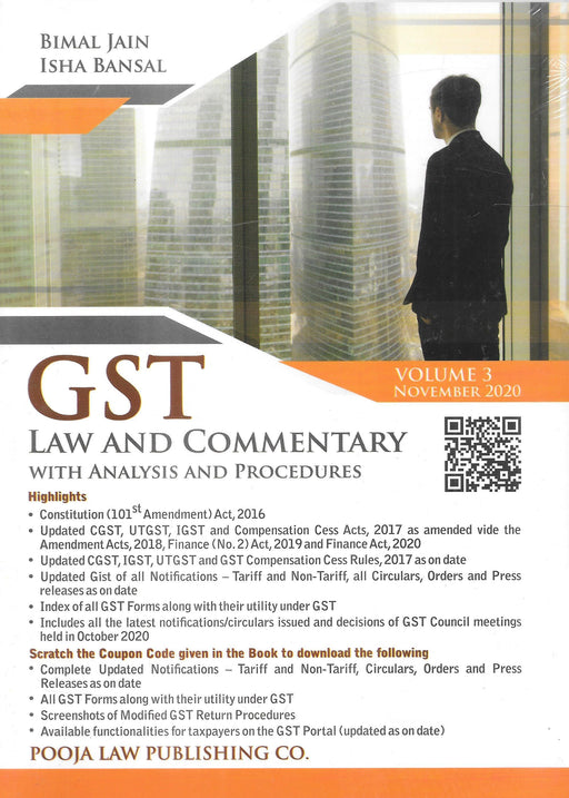 GST Law & Commentary with Analysis And Procedures (3 Volumes)