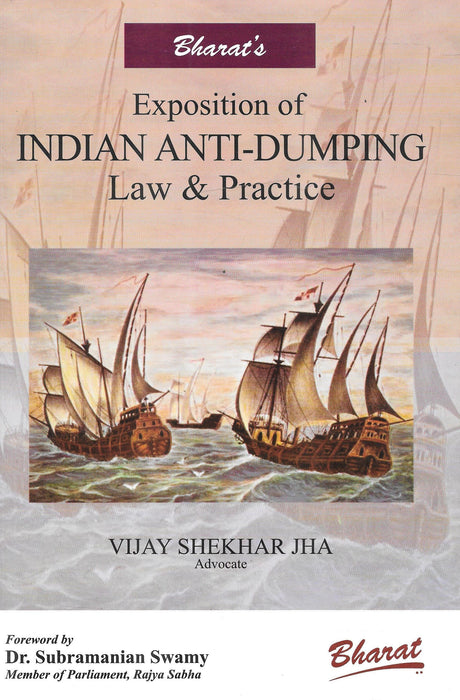 Exposition Of Indian Anti-Dumping Law & Practice