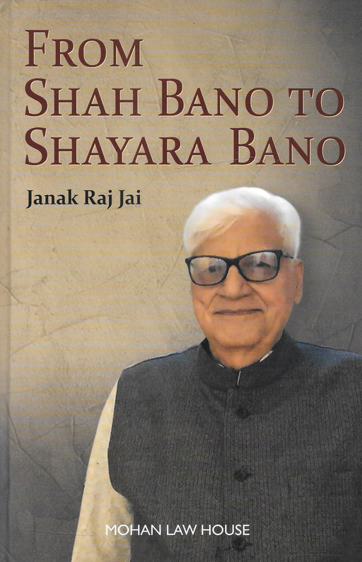 From Shah Bano to Shayara Bano by Janak Raj Jai