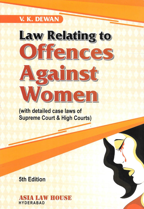 Law Relating to Offences Against Women