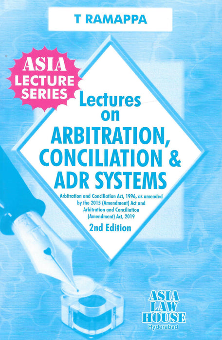 Lectures on Arbitration , Concilation and ADR System