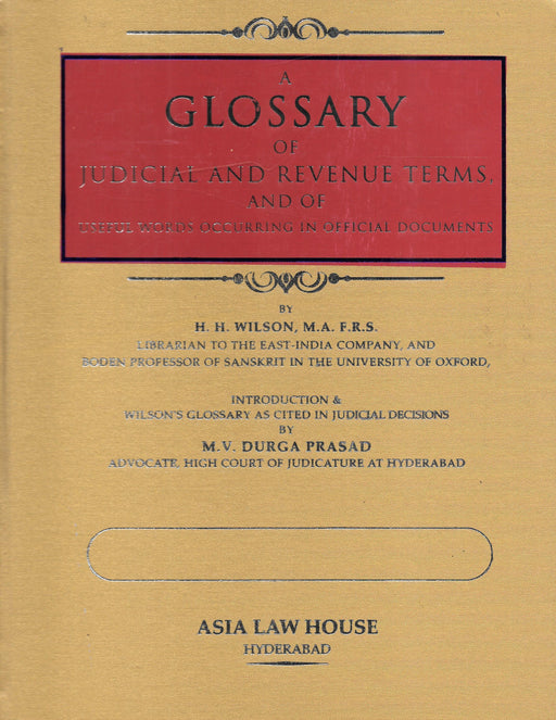 A Glossary  of Judicial and Revenue Terms and of useful words occurring in official documents