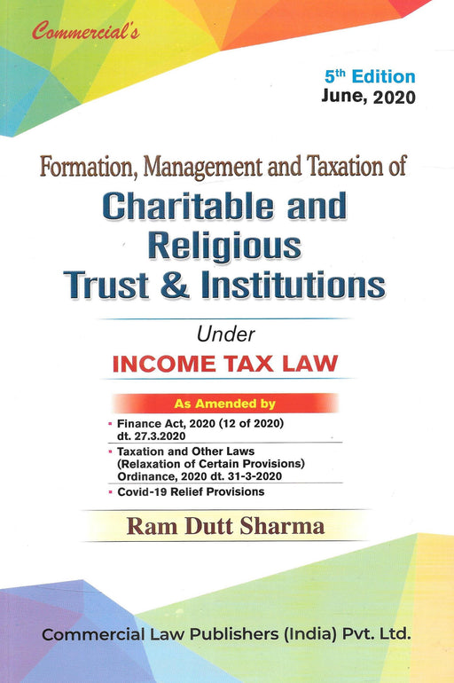 Formation, Management and Taxation of Charitable and Religious Trust & Institutions
