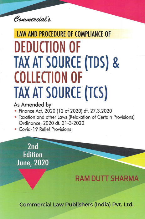 Law and Procedure of Compliance of Deduction of Tax at Source (TDS) & Collection of Tax at Source (TCS)