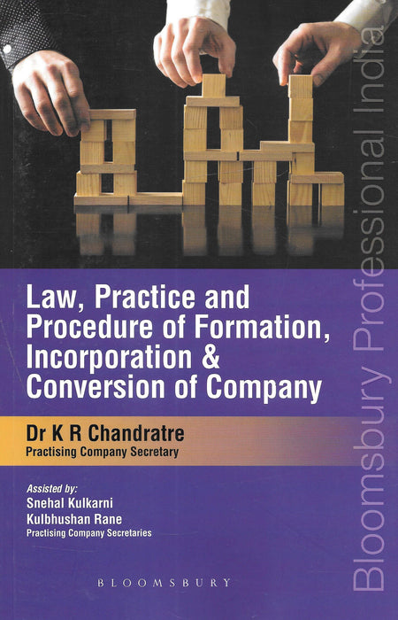 Law, Practice and Procedure of Formation, Incorporation and Conversion of Company