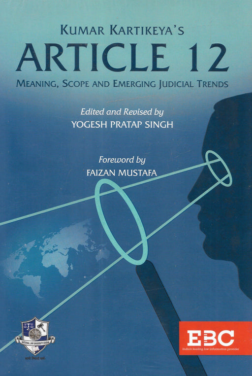 Article 12, Meaning, Scope, and Emerging Judicial Trends