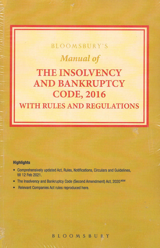Manual of the Insolvency and Bankruptcy Code, 2016 with Rules and Regulations