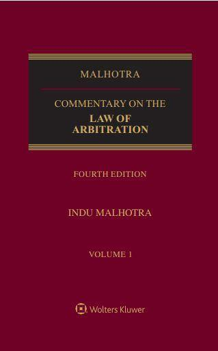 Commentary on the Law of Arbitration in 2 vols by Justice Indu Malhotra
