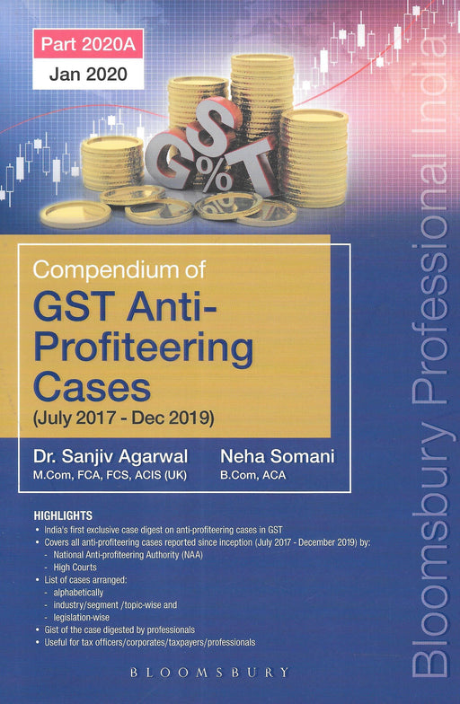 Compendium of GST Anti-Profiteering Cases (July 2017-Dec 2019) - Dr. Sanjiv Agarwal