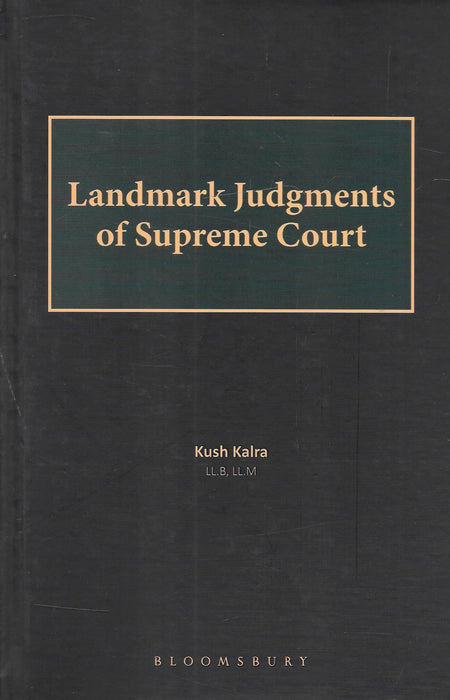 Landmark Judgements of Supreme Court by Kush Kalra