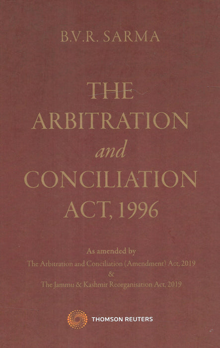The Arbitration and Concilation Act 1996 by B V R Sarma