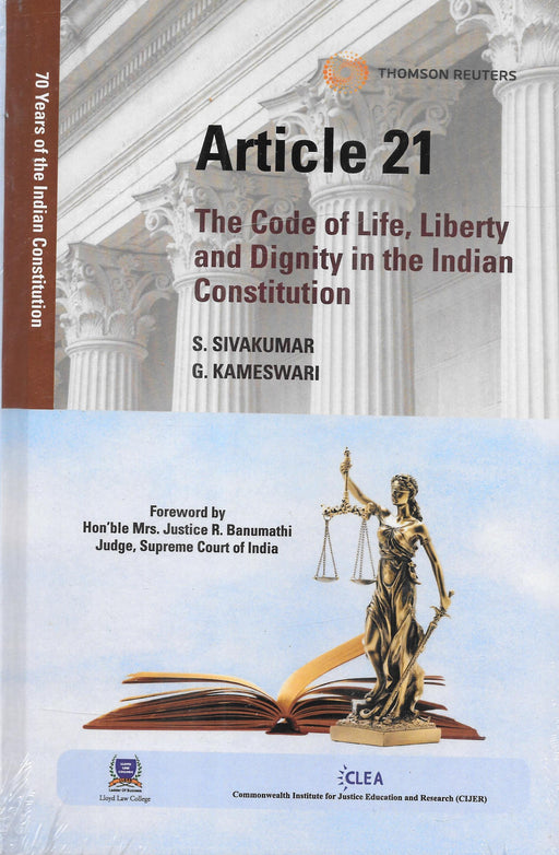 Article 21: The Code of Life, Liberty and Dignity in the Indian Constitution