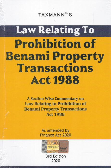Law Relating To Prohibition of Benami Property Transactions Act 1988 - As Amended by Finance Act 2020