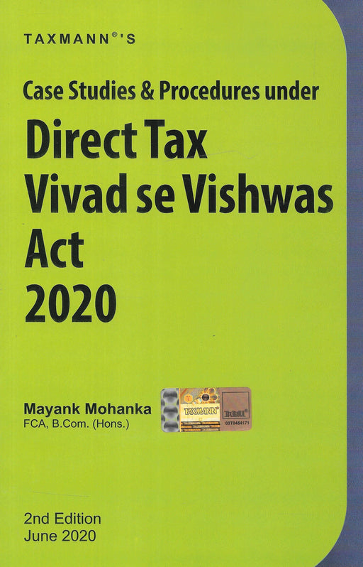 Case Studies & Procedures under Direct Tax Vivad se Vishwas Act 2020