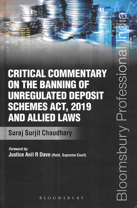 Critical Commentary on The Banning of Unregulated Deposit Schemes Act, 2019 and Allied Laws
