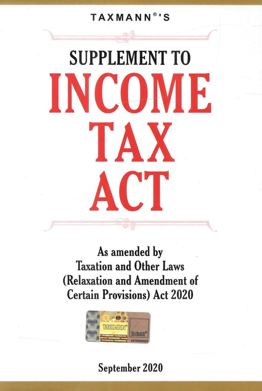 Supplement To Income Tax Act As Amended by Taxation and Other Laws (Relaxation and Amendment of Certain Provisions) Act 2020