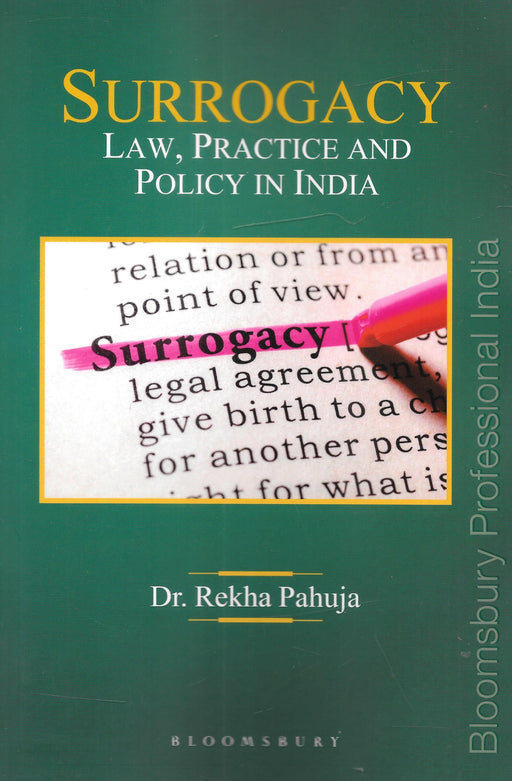 Surrogacy Law, Practice and Policy in India
