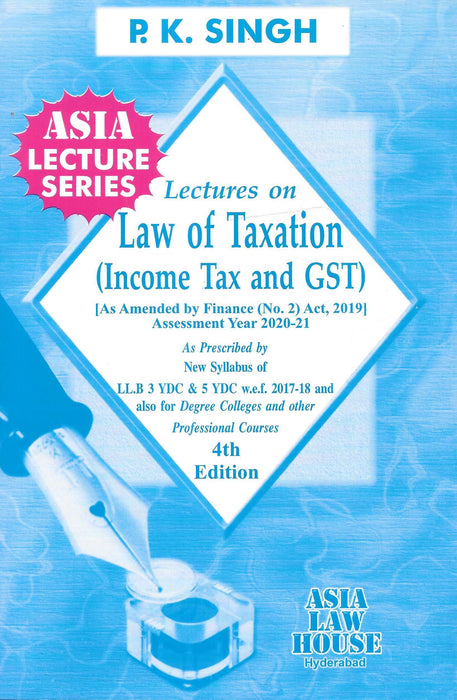 Lectures On Law Of Taxation (Incomer Tax And GST )