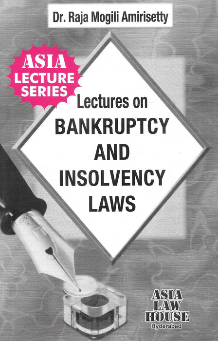 Lectures On Bankruptcy And Insolvency Laws