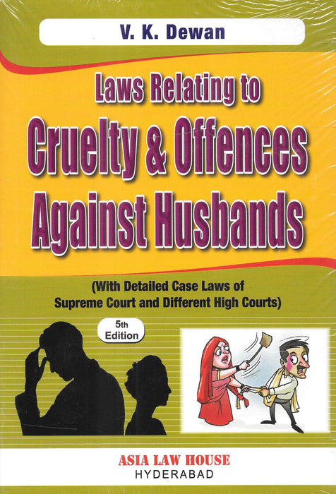 Law Relating to Cruelty and Offences against Husband