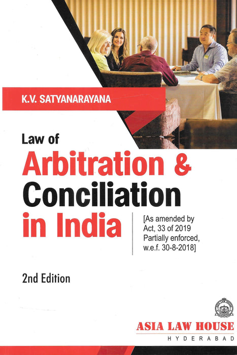 Law of Arbitration and Conciliation in India