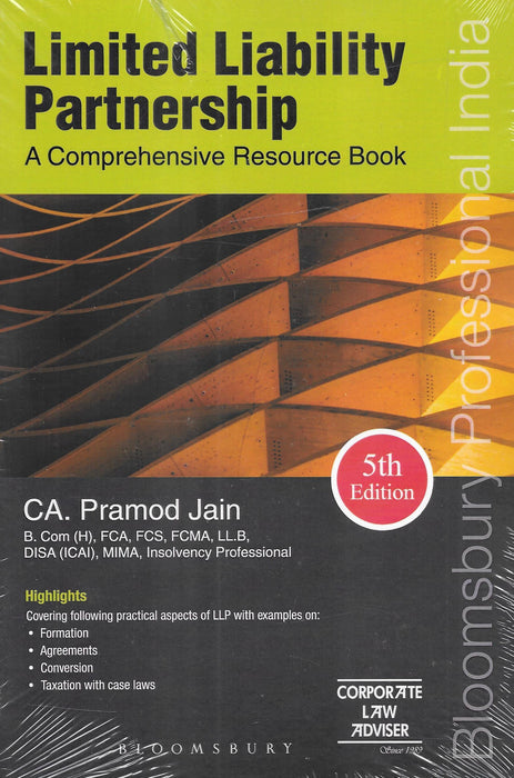 Limited Liability Partnership A Comprehensive Resource Book