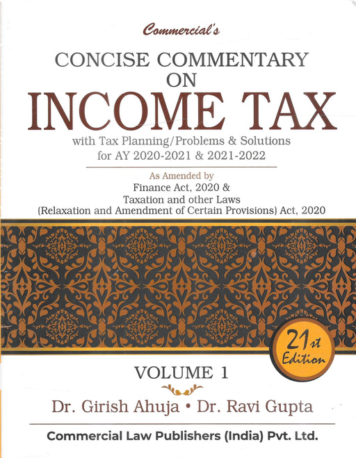 Concise Commentary on Income Tax with Tax Planning/Problems & Solutions (Set of 2 Volumes)