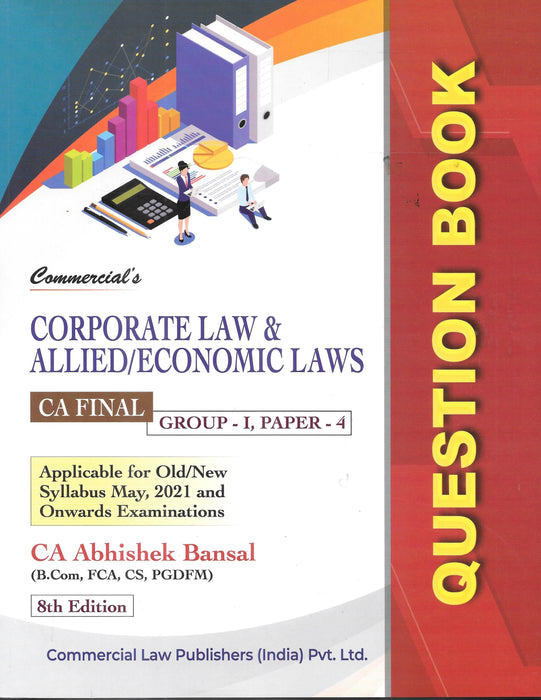 Corporate Law & Allied / Economic Laws Question Book - CA Final