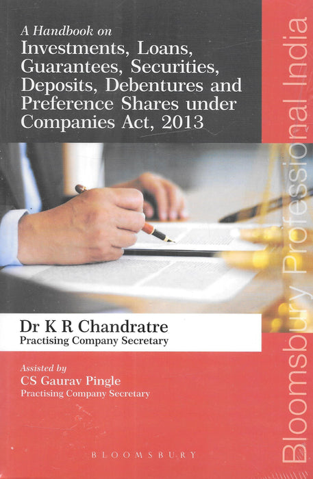 Handbook on Investments, Loans, Guarantees, Securities, Deposits, Debentures and Preference Shares under Companies Act, 2013