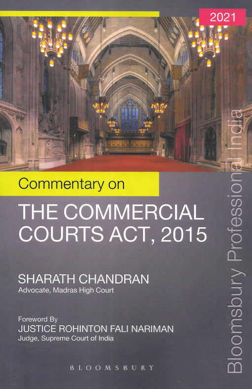 Commentary on THE COMMERCIAL COURTS ACT, 2015