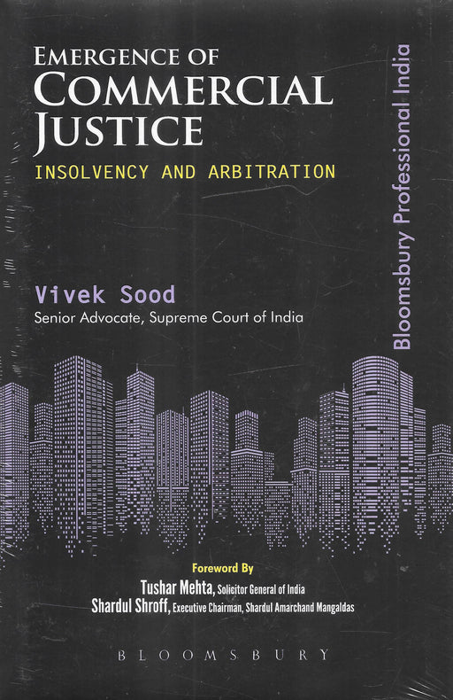 Emergence of Commercial Justice (Insolvency And Arbitration)